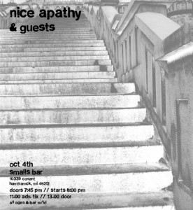 Nice Apathy, Live @ Smalls October 4 2013. We hope to see you there!